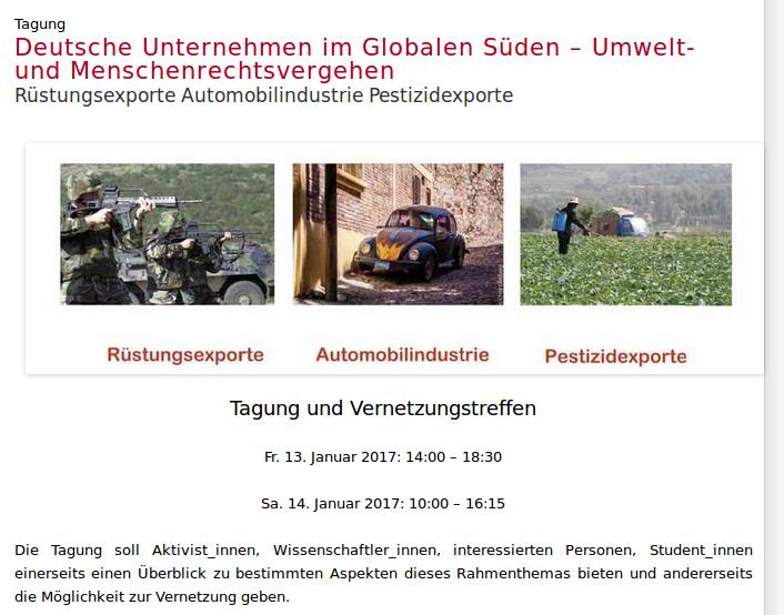 """Tagung und Vernetzungstreffen """"Deutsche Unternehmen im Globalen Süden – Umwelt- und Menschenrechtsvergehen  –   Rüstungsexporte Automobilindustrie Pestizidexporte"""" am 13. und 24. Januar in Berlin"""