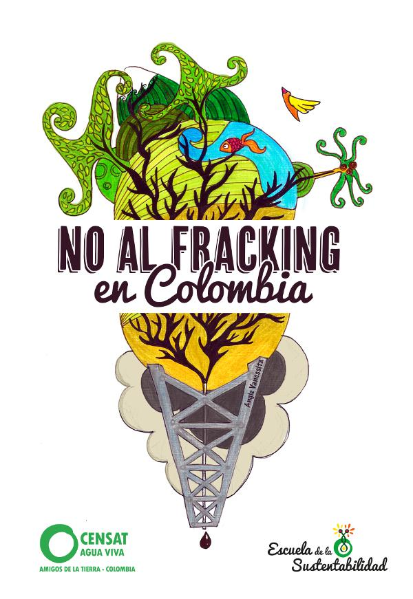 Plakat gegen Fracking in Kolumbien