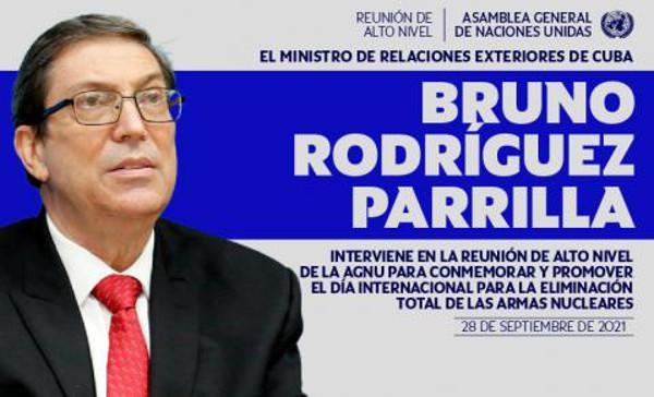 Am 28. September plädierte Kubas Außenminister Rodríguez für eine Welt ohne Atomwaffen