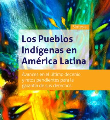 """Cover des neuen Cepal-Berichts """"Die indigenen Völker in Lateinamerika: Fortschritte im vergangenen Jahrzehnt und bleibende Herausforderungen für die Garantie ihrer Rechte"""""""