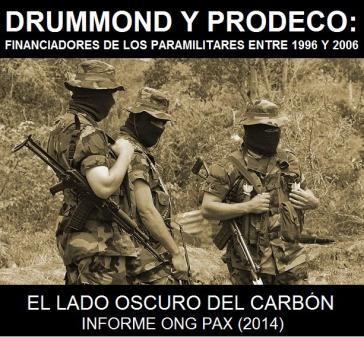 Die PAX-Studie belegt die Zusammenarbeit von Drummond und Prodeco mit Paramilitärs von 1996 bis 2006