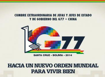 """Logo des G77+China-Gipfels im bolivianischen Santa Cruz: """"Hin zu einer neue Weltordnung um gut zu leben"""""""