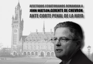 Vor dem Internationalen Gerichtshof in Den Haag wurde Klage gegen Chevron-Generaldirektor John Watson wegen Verbrechen gegen die Menschlichkeit eingereicht