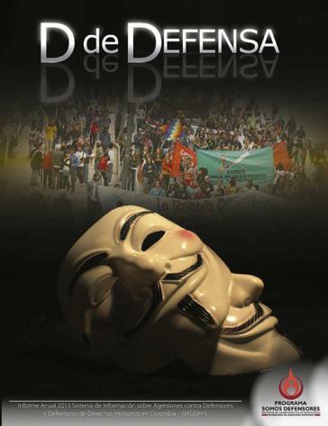 """Cover des Jahresberichtes 2013 von """"Somos defensores"""""""