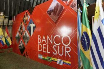 Die Bank des Südens soll zu einer alternativen regionalen Finanzarchitektur beitragen