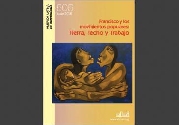 """Titelseite der Zeitschrift """"América Latina en Movimiento"""" (Alai) von Juni 2015: Papst Franziskus und die Volksbewegungen - Land, Wohnung, Arbeit"""