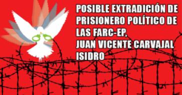 Plakat gegen mögliche Auslieferung des inhaftierten Farc-Angehörigen an die USA
