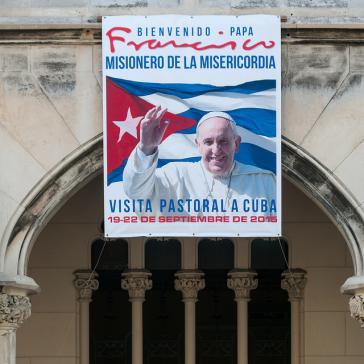 Entspannteres Verhältnis: Werbung für den Papst-Besuch in Kuba 2015