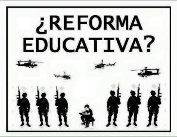 """Plakat der Lehrergewerkschaft CNTE: """"Bildungsreform?"""""""