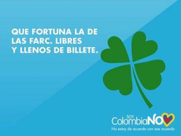 """Poster von Uribes Wahlkampagne im Plebiszit: """"Was für ein Glück für die Farc. Frei und die Taschen voll Geld."""""""