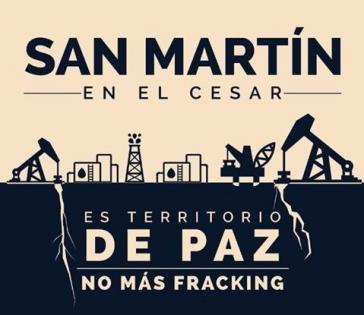 """Protestplakat aus Kolumbien: """"San Martin im Cesar ist Territorium des Friedens. Kein Fracking mehr"""""""