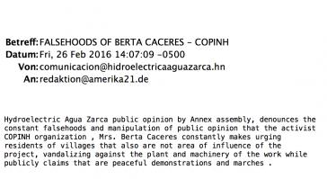 Eine der E-Mails, mutmaßlich vom Staudammunternehmen Agua Zarca, an amerika21. Alleine im Februar erreichten die Redaktion neun solcher Nachrichten mit zum Teil aggressiven Anschuldigungen gegen die nun ermordete Aktivistin