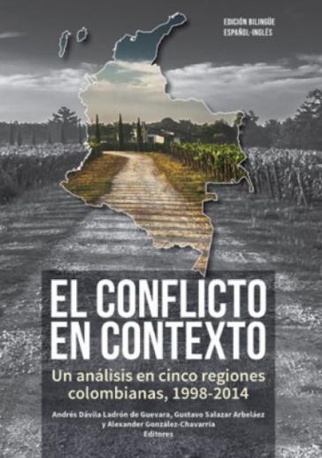 """Titelblatt des Buches """"Der Konflikt im Kontext: eine Analyse in fünf kolumbianischen Regionen, 1998 – 2014"""""""