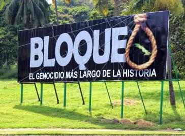 Protestplakat in Kuba gegen die US-Blockade