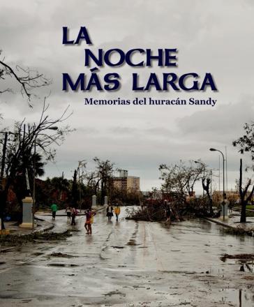 """Das Buch """"Die längste Nacht"""" berichtet über die Folgen des Hurrikan 'Sandy' im karibischen Meer 2012"""