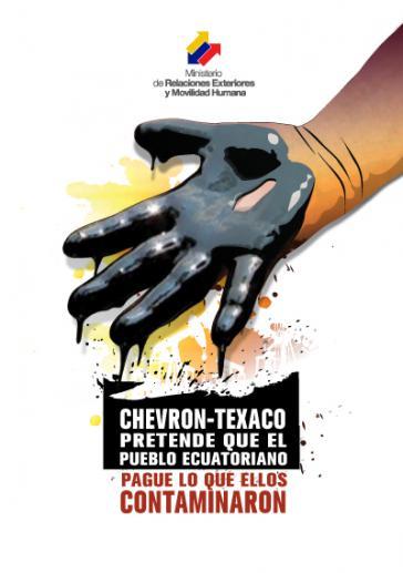 """""""Chevron-Texaco will das ecuadorianische Volk für seine Verschmutzung zahlen lassen"""" - Broschüre des ecuadorianischen Außenministeriums"""