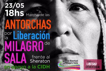 Aufruf zur Kundgebung für die Freilassung von Milagro Sala am 23. Mai vor dem Hotel Sheraton in Buenos Aires, wo die CIDH-Kommission tagte