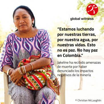 """""""Wir kämpfen für unser Land, unser Wasser und unser Leben."""" Bild aus einer Global-Whitness-Kampagne in Kolumbien"""
