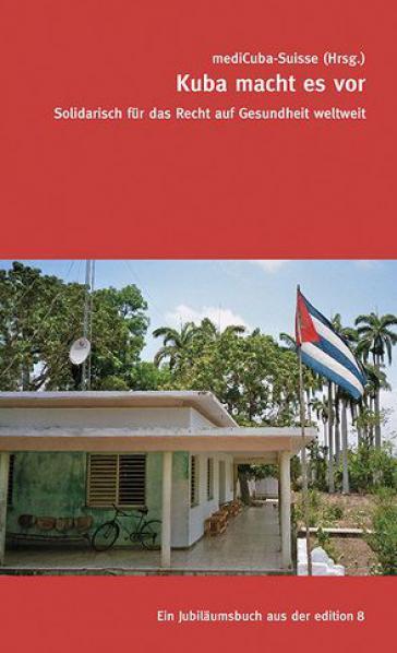 Kuba macht es vor – Für das Recht auf Gesundheit weltweit