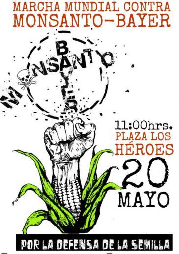 """Aufrufplakat des """"Colectivo Ecológico de Acción"""" in Chile zum """"Weltweiten Marsch gegen Monsanto-Bayer  ‒  Für die Verteidigung des Saatgutes"""""""