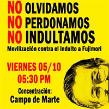 """Ein Plakat in Peru ruft zum Protest gegen die Begnadigung auf: """"Wir vergessen nicht. Wir vergeben nicht. Wir begnadigen nicht"""""""