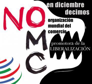 """Aufruf zum Protest in Argentinien: """"Im Dezember sagen wir Nein zur WTO, der Förderin der Liberalisierung"""""""