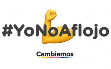 """Motto der Wahlkampagne von Cambiemos von Argentinien: """"Ich lass' nicht nach"""""""