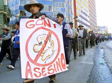 """Goni - Mörder"": Protest gegen Boliviens Präsident Gonzalo Sánchez de Lozada (genannt Goni)"