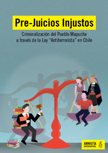 Amnesty International hat einen ausführlichen Bericht über die Kriminalisierung der Mapuche mittels Antiterrorgesetzen vorgelegt