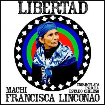 In Chile und anderen Ländern Lateinamerikas und Europas protestierten soziale Bewegungen für die Freiheit von Machi Linconao