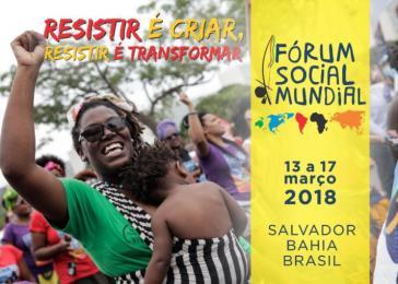 Das 14. Weltsozialforum findet vom 13. bis 17. März in Salvador da Bahia in Brasilien statt