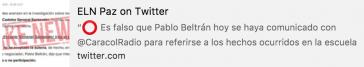 Inzwischen gesperrter Tweet der ELN über ein gefälschtes Interview mit ELN-Kommandeur Pablo Beltrán (Rekonstruktion)