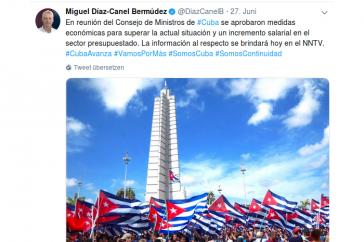 """Präsident Díaz-Canel gibt auf Twitter Details zu """"neuen Wirtschaftsmaßnahmen und der Lohnerhöhung im Staatssektor"""" bekannt."""