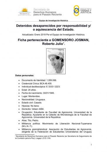 Der Tupamaro Roberto Gomensoro wurde am 12. März 1973 von Militärs verhaftet, sechs Tage später wurde sein Leichnam im Río Negro gefunden