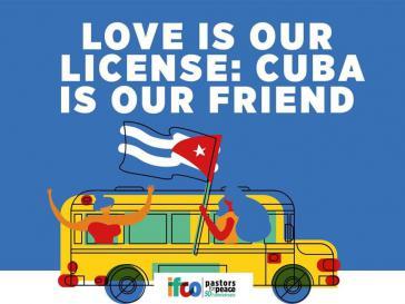 Liebe ist unsere Lizenz: Kuba ist unser Freund