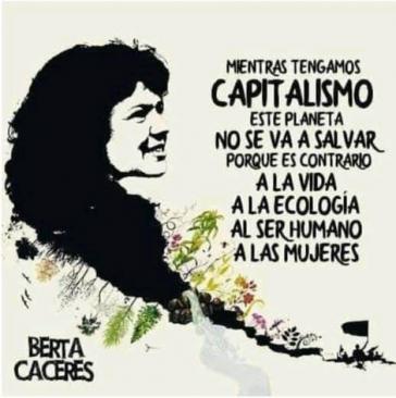 Berta Cáceres, honduranische Menschenrechts- und Umweltaktivistin, wurde am Morgen des 3. März 2016 ermordet