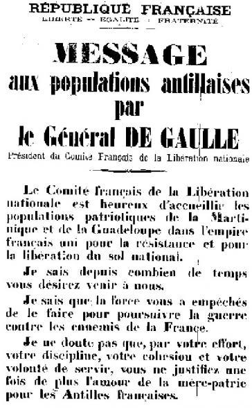 Botschaft von General de Gaulle an die Bürger von Martinique und Guadeloupe, die sich im Juni 1943 vom Vichy-Regime befreit hatten