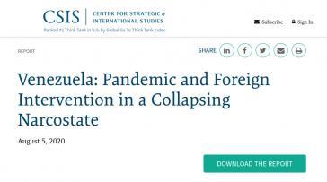 """""""Venezuela: Pandemie und ausländische Intervention in einem zusammenbrechenden Narco-Staat"""", titelt die CSIS-Studie"""