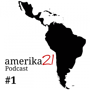 der amerika21-Podcast mit Gesprächen über aktuelle Entwicklungen in Lateinamerika und der Karibik