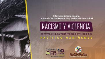 """Bericht des Kollektivs Orlando Fals Borda """"Staatlicher Rassismus und Gewalt"""" im Pazifikgebiet von Nariño"""