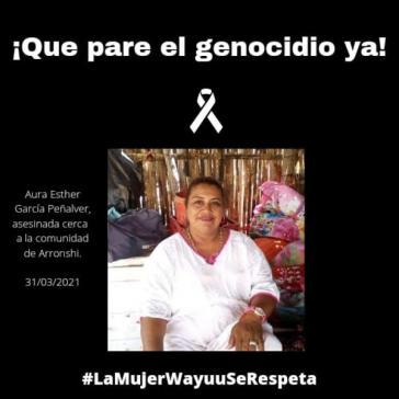 """""""Der Genozid muss sofort aufhören"""". Die Wayuu-Aktivistin Aura Esther García Peñalver wurde getötet"""