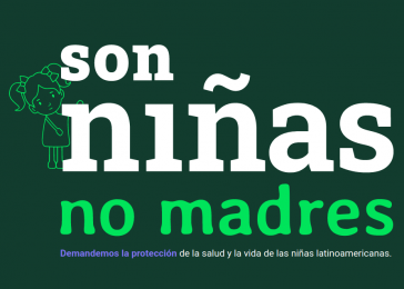 Die Kampagne #NiñasNoMadres informiert über sexuelle Gewalt und erzwungene Mutterschaft lateinamerikanischer Mädchen