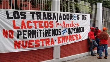 """""""Wir Arbeiter:innen von Lácteos los Andes werden nicht zulassen, dass sie unseren Betrieb kaputtmachen"""""""